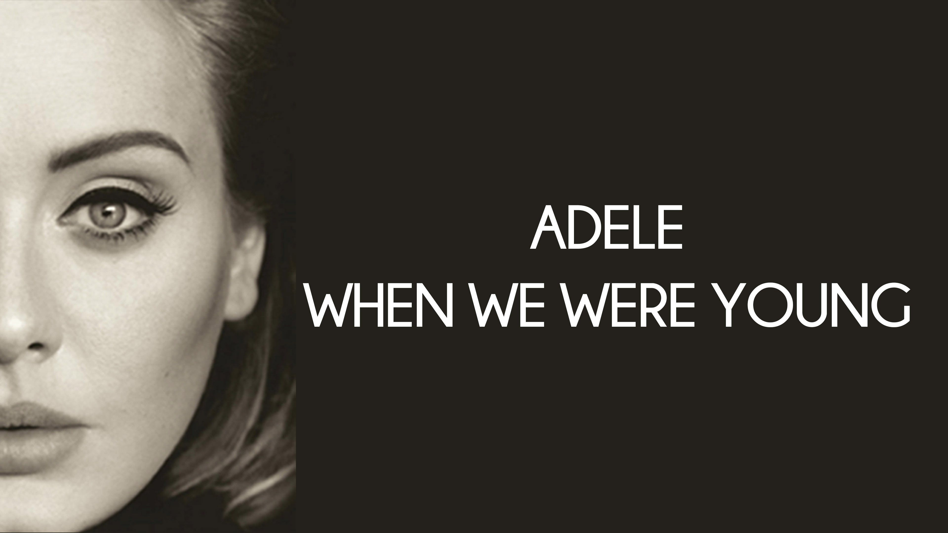 WHEN WE WERE YOUNG – ADELE PIANO CHORDS & Lyrics